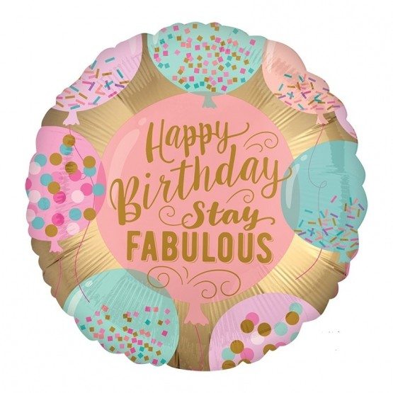 Happy birthday stay fabulous - 46cm